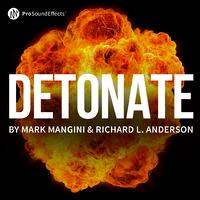 Detonate - by Mark Mangini & Richard L. Anderson